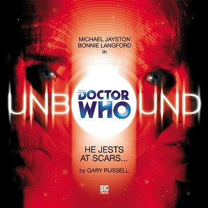 U4: Doctor Who Unbound: He Jests at Scars