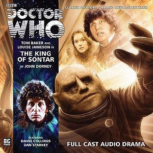 Fourth Doctor 3.1: The King of Sontar