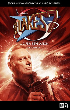 Blake's 7: Lucifer: Revelation (Hardcover)