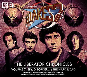 Blake's 7: The Liberator Chronicles (Volume 07)
