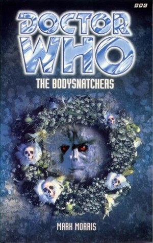 Doctor Who, 003: The Bodysnatchers