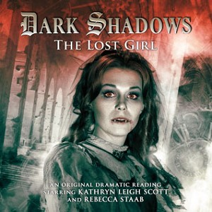 Dark Shadows: 20. The Lost Girl