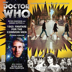 Doctor Who: 178. 1963: Fanfare For The Common Men
