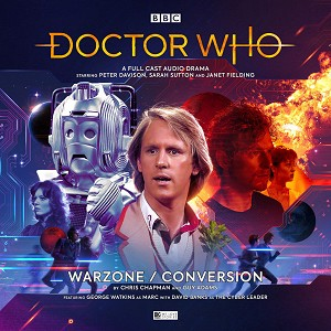 Doctor Who: 258. Warzone / Conversion