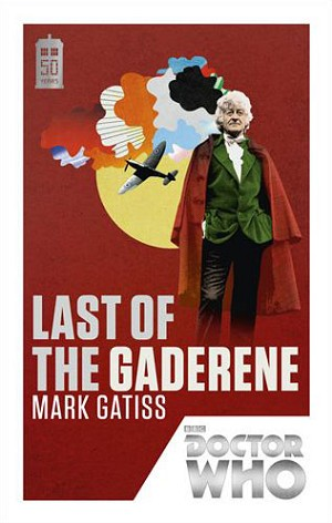 Doctor Who 50th Book 03: Last of the Gaderene