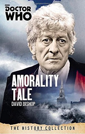 Doctor Who History Collection 03: Amorality Tale