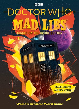 Doctor Who: Mad Libs (Bigger on the Inside Edition)
