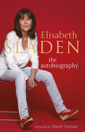 Elisabeth Sladen: The Autobiography (HC)