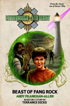 Lethbridge-Stewart: Beast of Fang Rock