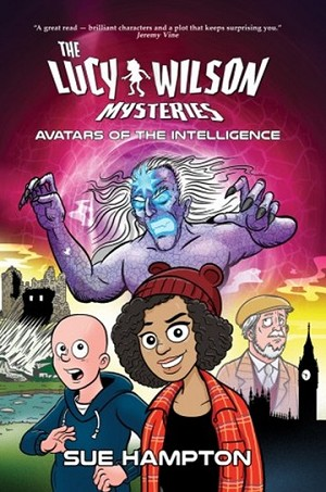 Lethbridge-Stewart (Spin-off): The Lucy Wilson Mysteries: Avatars of the Intelligence