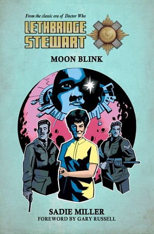 Lethbridge-Stewart: Moon Blink