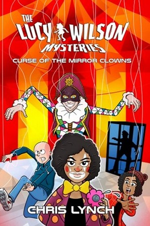 Lethbridge-Stewart (Spin-off): The Lucy Wilson Mysteries: Curse of the Mirror Clowns