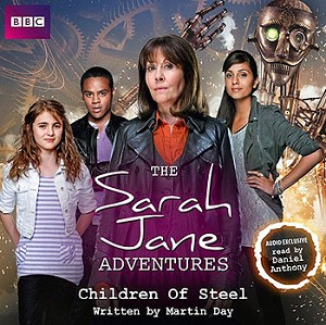 Sarah Jane Adventures: Children of Steel (OOP)