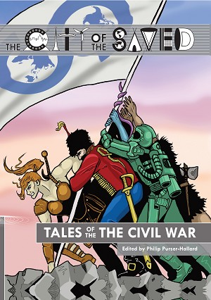 The City of the Saved: Tales of the Civil War