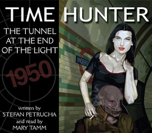 AudioBook: Time Hunter: 03. The Tunnel at the End of the Light