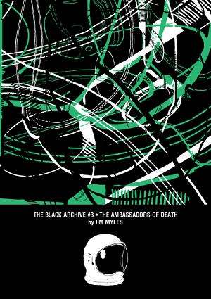 The Black Archive 003: The Ambassadors of Death