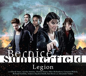 Bernice Summerfield: Set 3. Legion