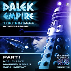Dalek Empire 4: The Fearless, Part 1