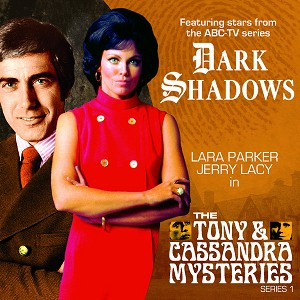 Dark Shadows: The Tony and Cassandra Mysteries, Series 1