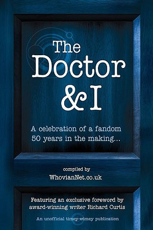 The Doctor and I, 50 Years of Fandom