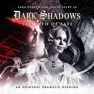 Dark Shadows: 06. The Path of Fate