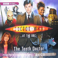Doctor Who at the BBC: The Tenth Doctor