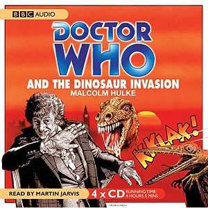 Doctor Who: The Dinosaur Invasion (CD, Target)