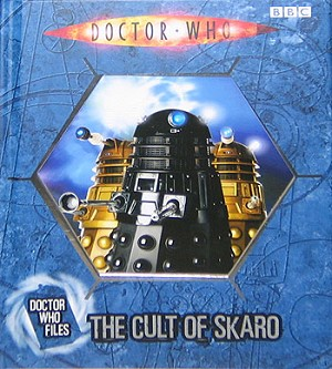 Doctor Who Files (11): The Cult of Skaro