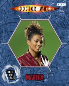 Doctor Who Files (09): Martha