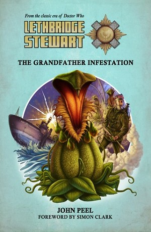 Lethbridge-Stewart: The Grandfather Infestation