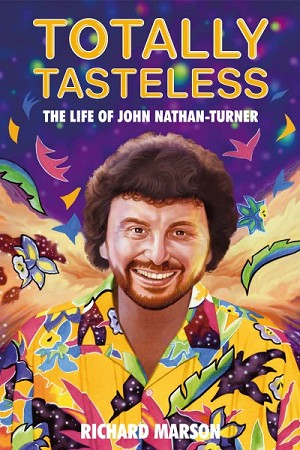 Totally Tasteless: The Life of John Nathan-Turner