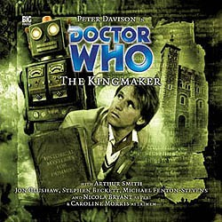 Doctor Who: 081. The Kingmaker