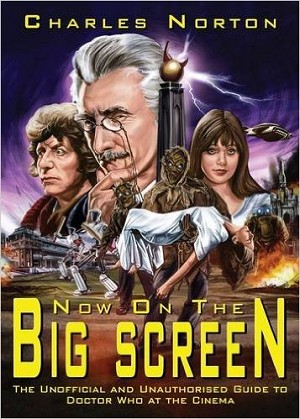 Now on the Big Screen: Doctor Who at the Movies