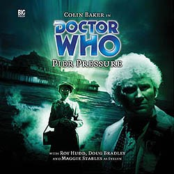 Doctor Who: 078. Pier Pressure