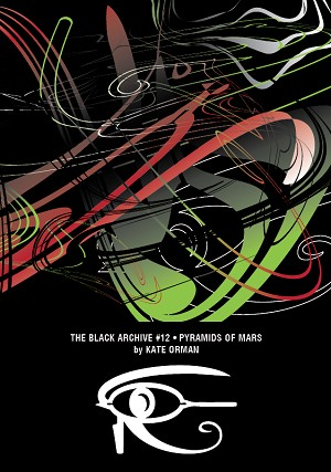 The Black Archive 012: Pyramids of Mars