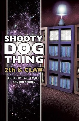 Shooty Dog Thing: 2th and Claw