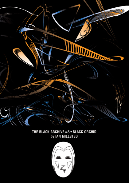 The Black Archive 008: Black Orchid