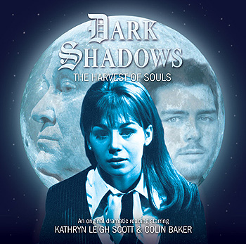 Dark Shadows: 40. The Harvest of Souls