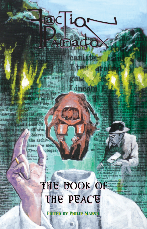 Faction Paradox: The Book of the Peace