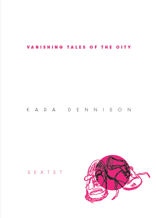 Sextet 6: Vanishing Tales of the City