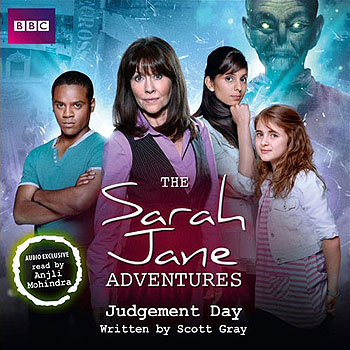 Sarah Jane Adventures: Judgement Day (OOP)