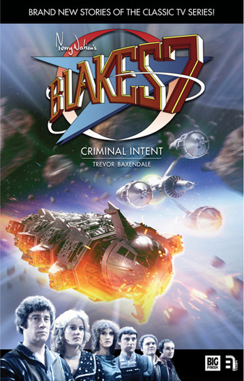 Blake's 7: Criminal Intent (Hardcover)