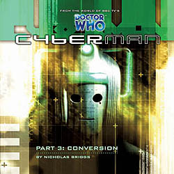 Cyberman: 3. Conversion