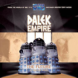Dalek Empire 3: Chapter 6 (The Future)