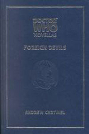 Dr. Who: 05. Foreign Devils (Deluxe)
