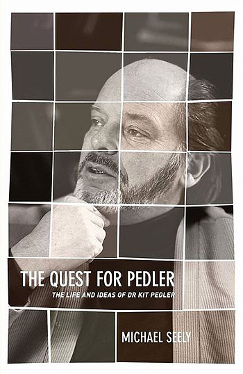 The Quest for Pedler: The Life and Ideas of Dr Kit Pedler