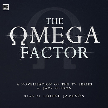 AudioBook: The Omega Factor, A Novelisation of the TV Series