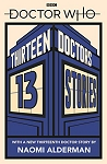 Doctor Who: 13 Doctors, 13 Stories Paperback