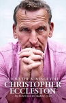 Christopher Eccleston: I Love the Bones of You