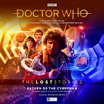 The Lost Stories: 6.1, Return of the Cybermen